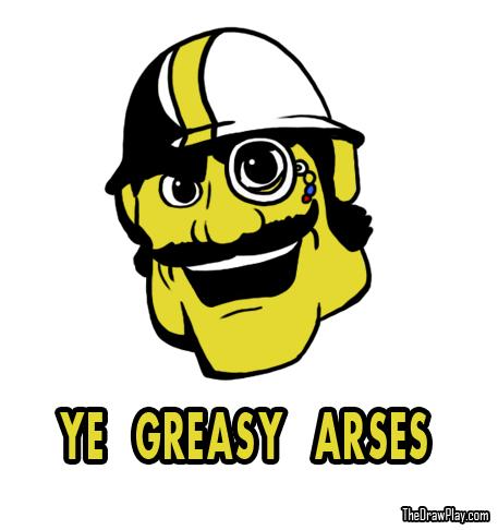 GreasyArse