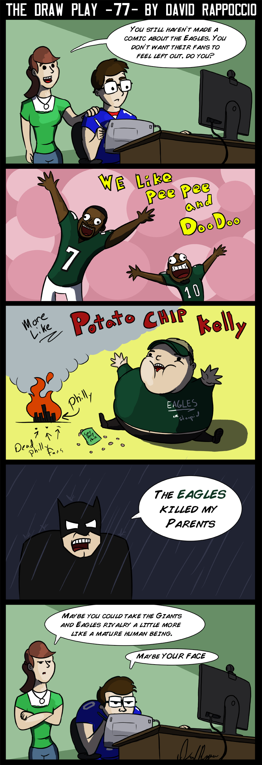 In other completely unbiased opinions, The Draw Play is the best comic ever